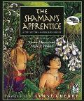 Shaman's Apprentice A Tale of the Amazon Rain Forest