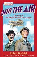 Into the Air The Story of the Wright Brothers' First Flight