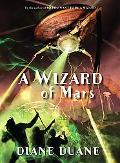 A Wizard of Mars: The Ninth Book in the Young Wizards Series