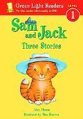 Sam and Jack Three Stories  Level 1