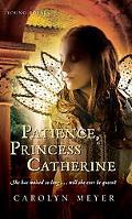 Patience, Princess Catherine