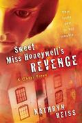 Sweet Miss Honeywell's Revenge A Ghost Story