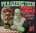 Frankenstein Makes a Sandwich