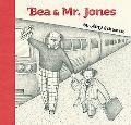 Bea And Mr. Jones Bea And Mister Jones