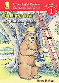 Big Brown Bear/El Gran Oso Pardo