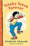 Stinky Stern Forever A Jackson Friends Book