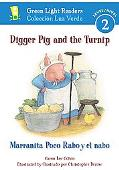 Marranita Poco Rabo y el nabo/Digger Pig and the Turnip (Green Light Readers Level 2 Series)