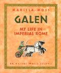Galen My Life in Imperial Rome