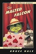 Malted Falcon A Chet Gecko Mystery