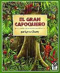 Gran Capoquero UN Cuento De LA Selva Amazonica