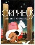 Orpheus - Charles Mikolaycak - Hardcover - Abridged