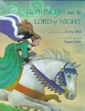 Princess and the Lord of Night - Emma Bull - Hardcover - 1st ed