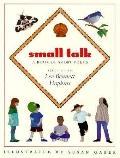 Small Talk - Lee Bennett Hopkins - Hardcover - 1st Edition