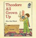 Theodore All Grown Up