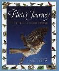 Flute's Journey The Life of a Wood Thrush