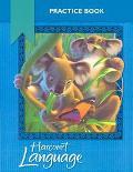Harcourt Language Arts: Practice Workbook
