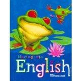 Harcourt School Publishers Moving Into English: Student Edition Grade 2 2005