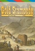 Gold Stampede (Harcourt Leveled Readers: Grade 5)