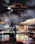 Classics of Modern Fiction Twelve Short Novels