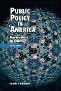 Public Policy in America Government in Action