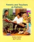 Parents and Teachers As Partners Issues and Challenges