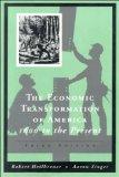 The Economic Transformation of America: 1600 To the Present (Vol 1 & 2)
