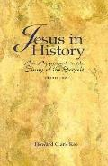 Jesus in History An Approach to the Study of the Gospels