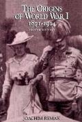 Origins for World War One, 1871-1914