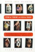 Ethical Theory & Social Issues Historical Texts & Contemporary Readings