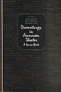 Dramaturgy in American Theater, a Source Book A Source Book