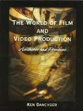 World of Film and Video Production Aesthetics and Practices