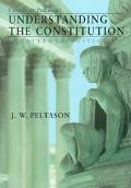 Corwin+peltason's Underst.the Constit.