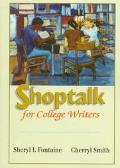 Shoptalk for College Writers