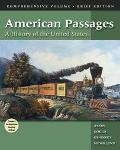 American Passages: A History of the United States, Brief Edition (with InfoTrac and American...