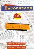 Encounters in Education