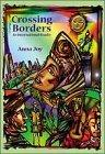 Crossing Borders: An International Reader