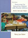 Resources for Educating Children with Diverse Abilities: Birth through Eight