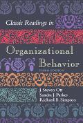 Classic Readings in Organizational Behavior
