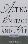 Acting on Stage and Off