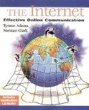 The Internet: Effective Online Communication (with CD-ROM)