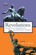 Revolutions Theoretical Comparative and Historical Studies