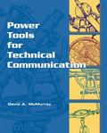 Power Tools for Technical Communication