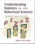 Understanding Statistics in the Behavioral Sciences Step by Step