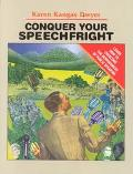 Conquer Your Speechfright Learn How to Overcome the Nervousness of Public Speaking
