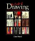 Craft of Drawing: A Handbook of Materials and Techniques - Dan Wood - Paperback