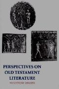 Perspectives on Old Testament Literature