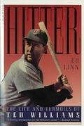 Hitter The Life and Turmoils of Ted Williams