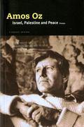 Israel, Palestine and Peace Essays