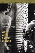 View With a Grain of Sand Selected Poems