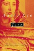 Fire From a Journal of Love  The Unexpurgated Diary of Anais Nin 1934-1937